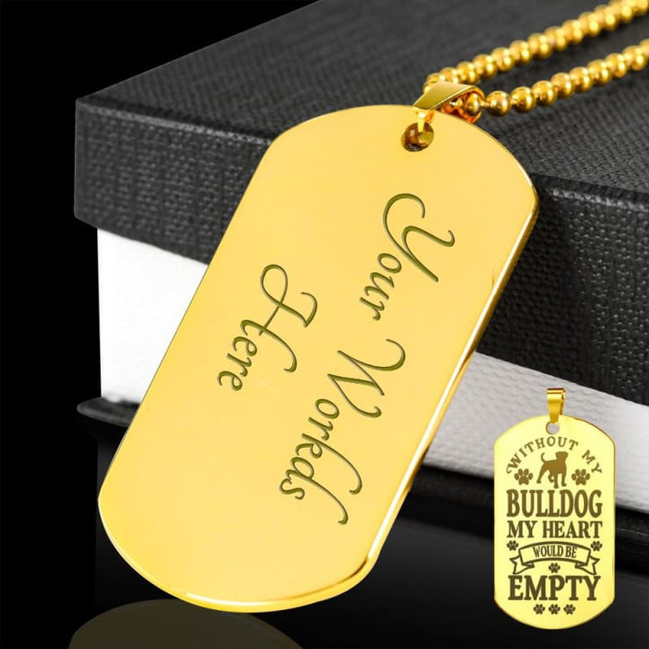 Without My Bulldog Engraved 18k Gold-Plated Dog Tag Necklace - Doggsociety