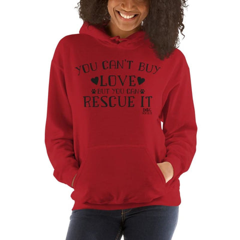 You Cant Buy Love Hoodie - Red / S - Doggsociety