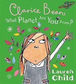 What Planet are You from Clarice Bean? Book