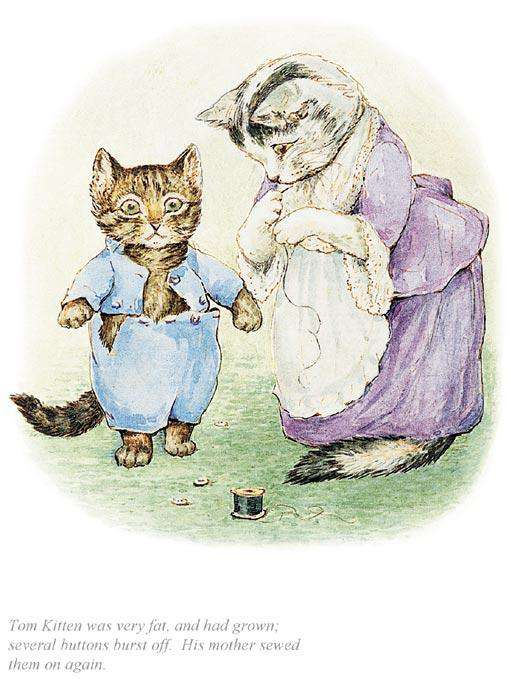 Beatrix Potter Tom Kitten Was Very Fat, And Had Grown