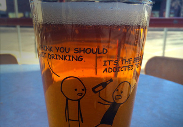 Cyanide Amp Happiness The Beer Is Addicted To Me Pint Glass