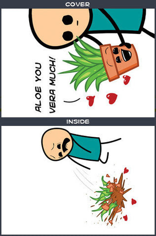 Cyanide & Happiness Aloe Greeting Card