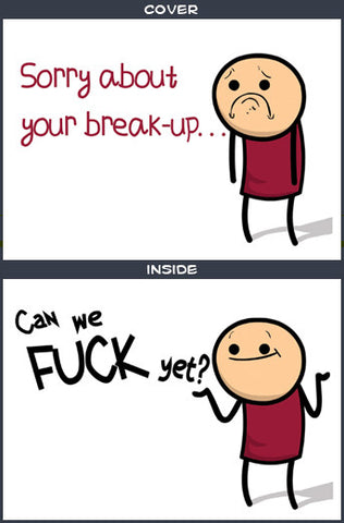 Cyanide & Happiness Break Up Greeting Card