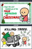 Cyanide & Happiness Killing Trees Greeting Card