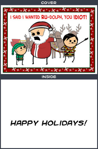 Cyanide & Happiness Ru-Dolph Greeting Card