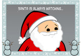 Cyanide & Happiness Santa Spying Greeting Card
