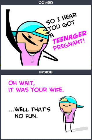 Cyanide & Happiness Pregnant Teen Greeting Card