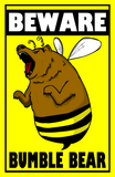 Cyanide & Happiness Bumble Bear Poster