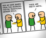Cyanide & Happiness Gender Rolls Print (autographed)