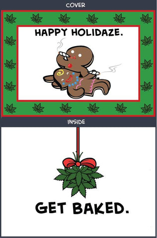 Cyanide & Happiness Get Baked Greeting Card