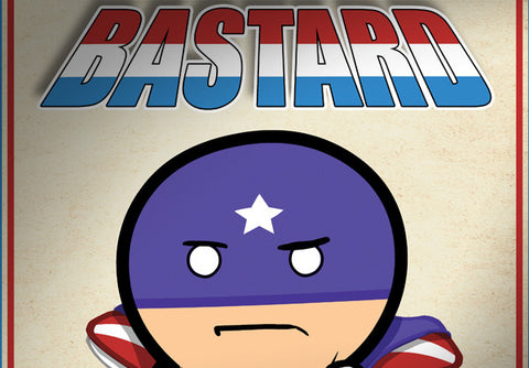Cyanide & Happiness Star Spangled Bastard Poster