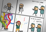 Cyanide & Happiness Drop the Bag Print (autographed)