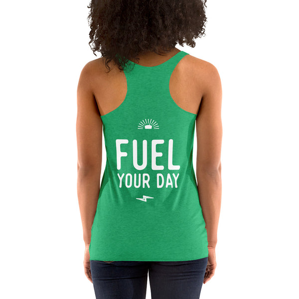 Fuel Your Day Racerback