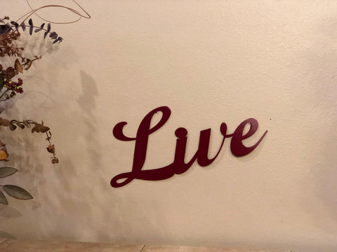 Live Sign - Metal Wall Decor