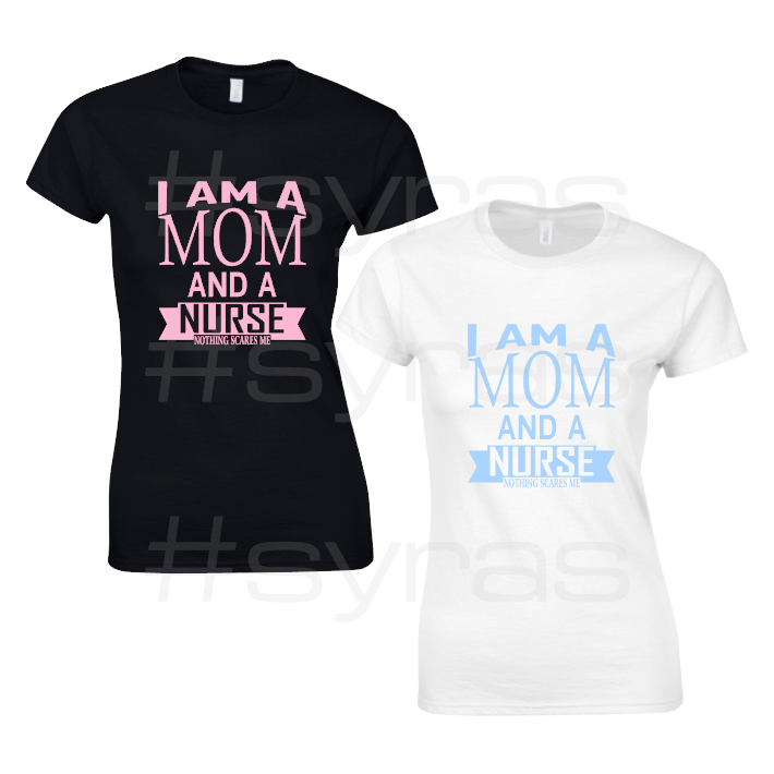 Mom and Nurse T-Shirt
