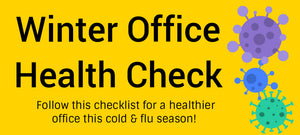 Winter Office Health Checklist!