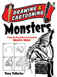 Drawing and Cartooning Monsters: A Step-by-Step Guide for the Aspiring Monster-Maker