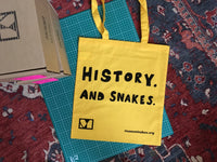 Tote Bag - History. And Snakes.