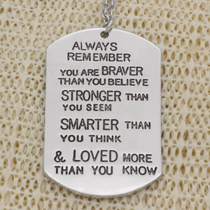 You Are Braver Thank You Believe - Necklace