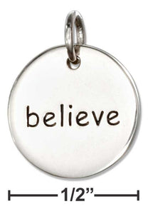 "Believe- Sterling Silver Inspirational ""believe"" Message Disk Charm"