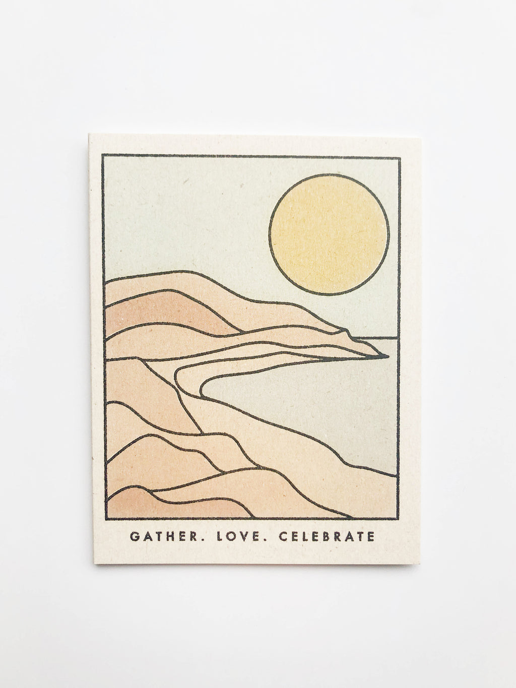 GATHER. LOVE. CELEBRATE CARD