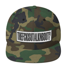 "Load image into Gallery viewer, ""The Fk Is You Talkn Bout?"" - Clarity Snapback Hat"