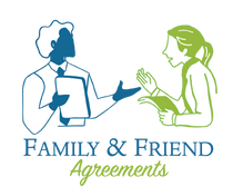 Family and Friend Agreements