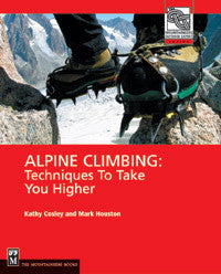 ALPINE CLIMBING Techniques To Take You Higher