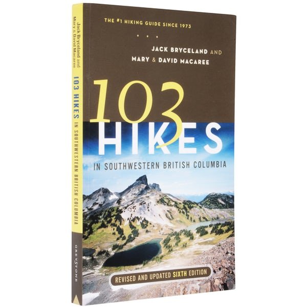 103 Hikes In Southwest British Columbia