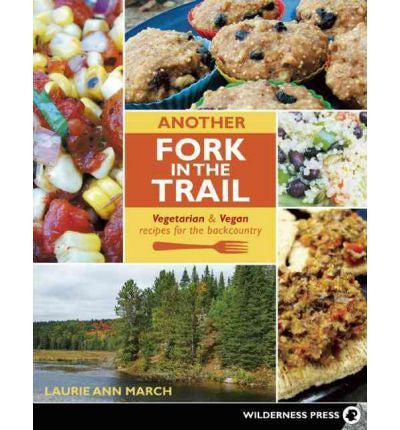 Another Fork In The Trail: Vegetarian And Vegan