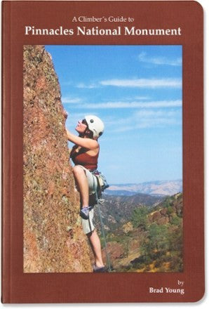 A Climber's Guide to Pinnacles National Monument