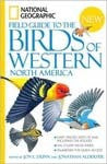 National Geographic Field Guide to Birds: Western North America