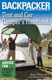 Backpacker: Tent And Car Camper's Handbook