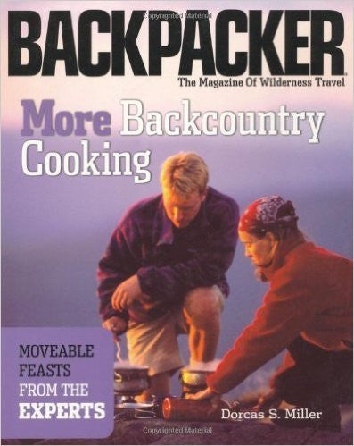 Backpacker More Backcountry Cooking