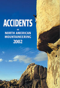 Accidents In North American Mountaineering 2002