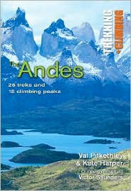 The Andes: Trekking and Climbing