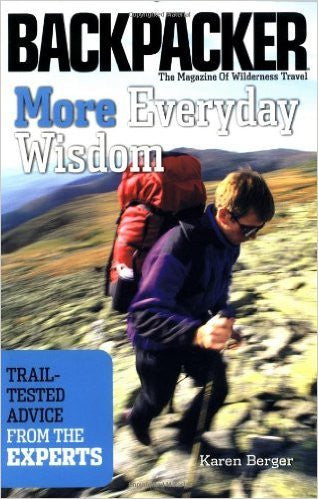 Backpacker: More Everyday Wisdom