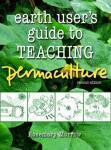 The Earth User's Guide to Teaching Permaculture