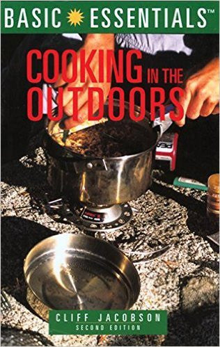 Basic Essentials Cooking in the Outdoors, 2nd (Basic Essentials Series)