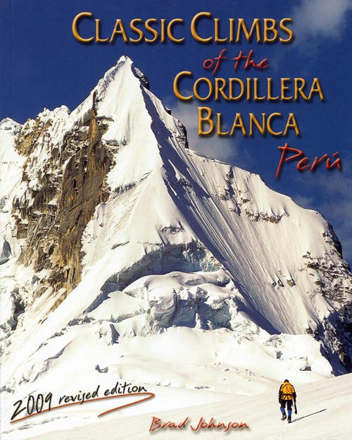 Classic Climbs of the Cordillera Blanca Peru