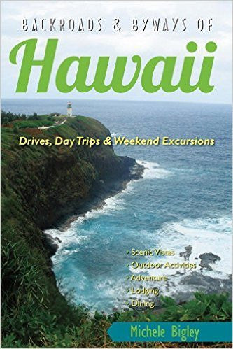 Backroads And Byways Of Hawaii