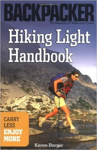 Backpacker: Hiking Light Handbook