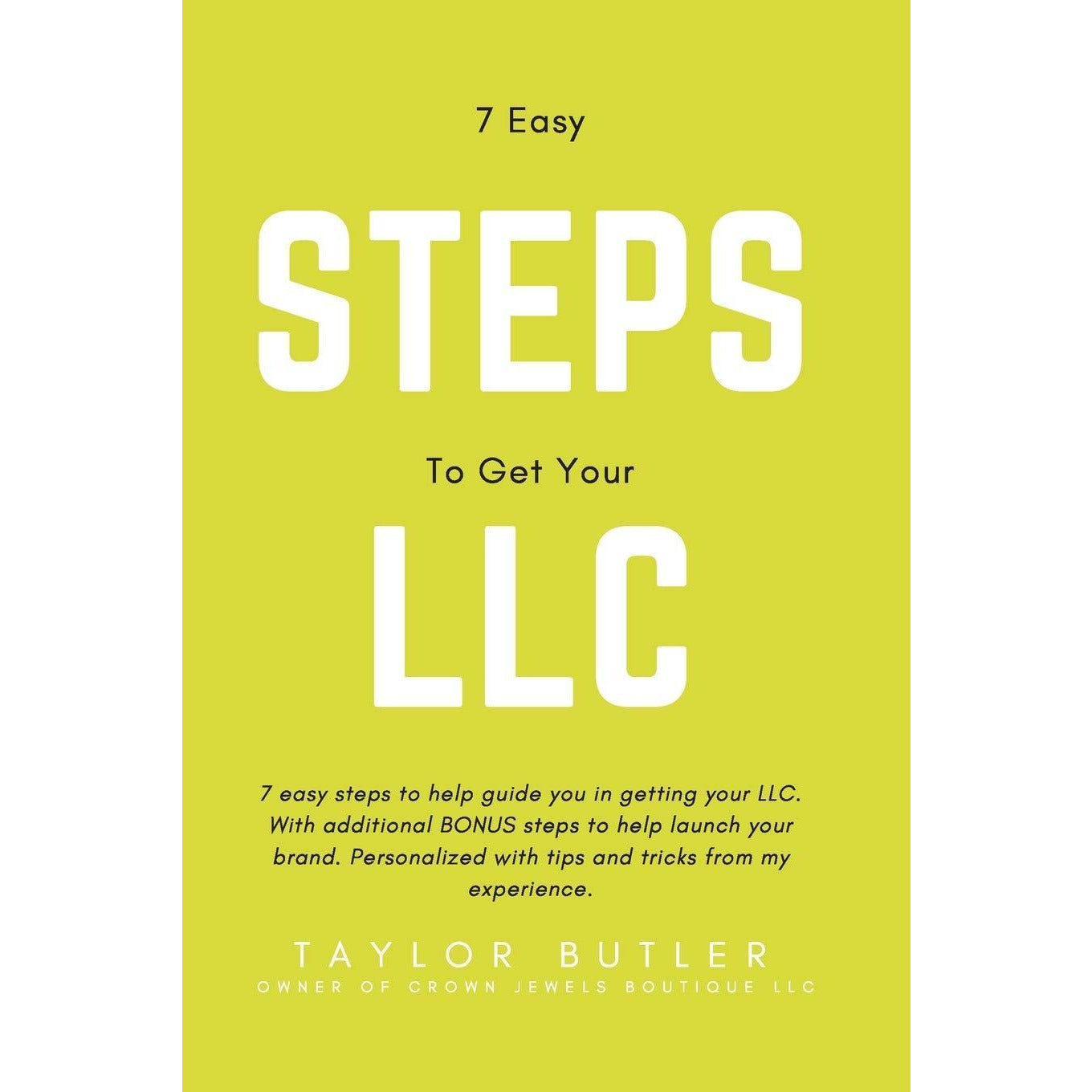 7 Easy Steps to Get Your LLC: A guide to level up your brand - Crown Jewels Boutique