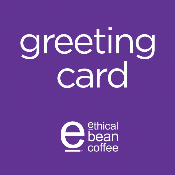greeting card - Ethical Bean Coffee Canada