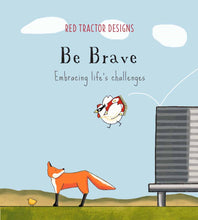 Load image into Gallery viewer, Be Brave, RTD Soft Cover Little Quote Book | Red Tractor Designs