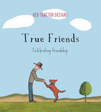 Load image into Gallery viewer, True Friends, Little Quote Book Red Tractor Designs