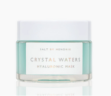 Load image into Gallery viewer, Crystal Waters Hyaluronic Mask | Salt By Hendrix