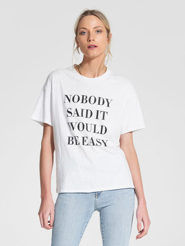 Nobody Easy Tee White