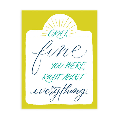 """Right About Everything"" - Greeting Card"