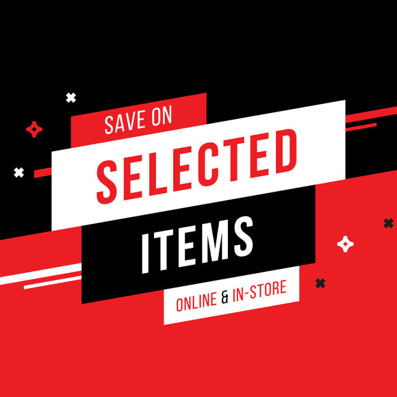 SAVE ON SELECTED ITEMS